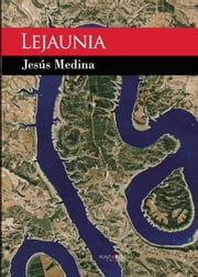 Lejaunia ebook by Jesús  Medina