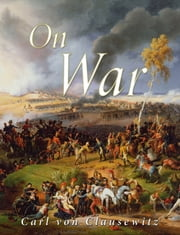 On War ebook by Carl von Clausewitz,Colonel J.J. Graham