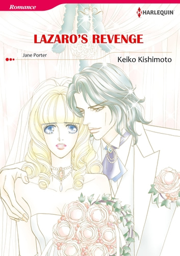 LAZARO'S REVENGE (Harlequin Comics) - Harlequin Comics ebook by Jane Porter