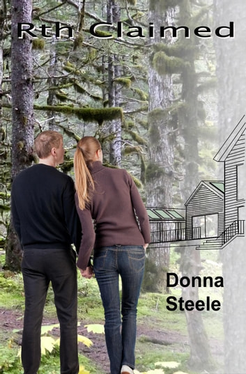 Rth Claimed - Rth Rising, #2 ebook by Donna Steele