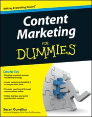 Content Marketing For Dummies ebook by Susan Gunelius