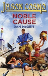 Noble Cause ebook by Dan McGirt