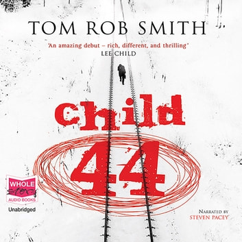 Child 44 audiobook by Tom Rob Smith