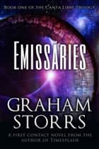 Emissaries ebook by Graham Storrs