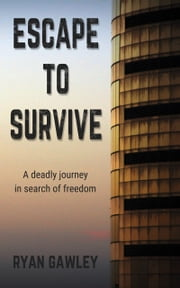 Escape To Survive ebook by Ryan Gawley