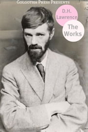 The Works Of D.H. Lawrence ebook by D.H. Lawrence