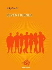 Seven Friends ebook by Niky Stark