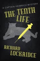 The Tenth Life 電子書 by Richard Lockridge