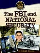 The FBI and National Security ebook by Robert Grayson