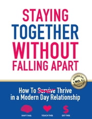 Staying Together Without Falling Apart ebook by Pat Mesiti