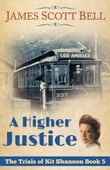 A Higher Justice (The Trials of Kit Shannon #5)