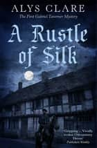 A Rustle of Silk ebook by