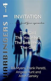 Invitation: The First Four Episodes ebook by Bill Myers,Frank Peretti,Angela Hunt