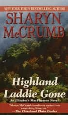 Highland Laddie Gone ebook by Sharyn McCrumb