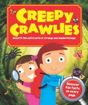 Creepy Crawlies ebook by Igloo Books Ltd
