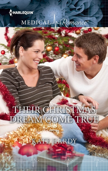 Their Christmas Dream Come True ebook by Kate Hardy