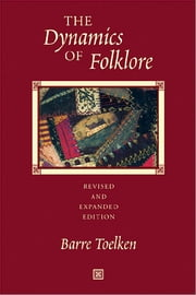 The Dynamics of Folklore ebook by Barre Toelken
