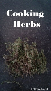 Cooking Herbs ebook by Lukas Engelbrecht