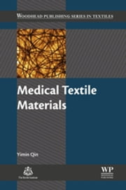 Medical Textile Materials ebook by Yimin Qin