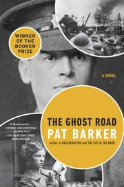 The Ghost Road ebook by Pat Barker