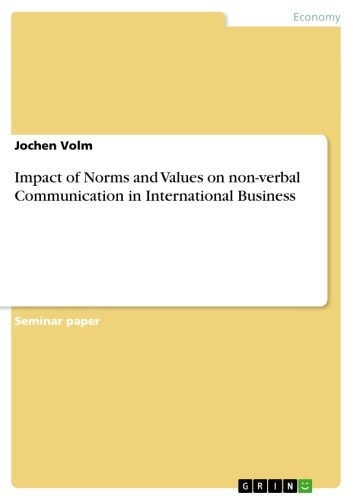 Impact of Norms and Values on non-verbal Communication in International Business ebook by Jochen Volm