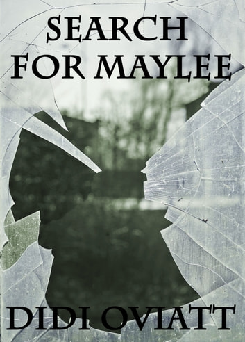 Search For Maylee ebook by Didi Oviatt