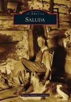 Saluda eBook by Historic Saluda Committee