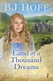 Land of a Thousand Dreams ebook by BJ Hoff