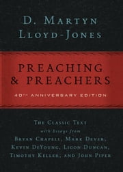 Preaching and Preachers ebook by D. Martyn Lloyd-Jones