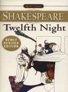 Twelfth Night ebook by William Shakespeare,Hershel Baker