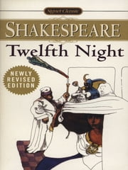 Twelfth Night - or, What You Will ebook by William Shakespeare,Hershel Baker
