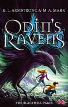 Odin's Ravens - Book 2 ebook by K.L. Armstrong, M.A. Marr