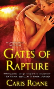 Gates of Rapture ebook by Caris Roane