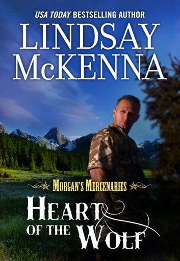 HEART OF THE WOLF eBook by Lindsay McKenna