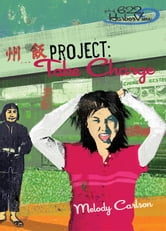 Project: Take Charge ebook by Melody Carlson