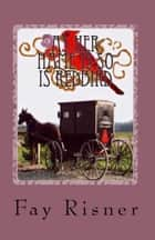 As Her Name Is So Is Redbird-book 4-Nurse Hal Among The Amish ebook by Fay Risner