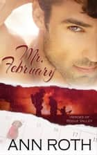 Mr. February ebook by Ann Roth
