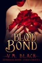 Blood Bond ebook by