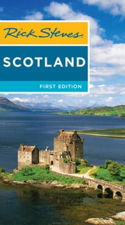 Rick Steves Scotland ebook by Rick Steves,Cameron Hewitt
