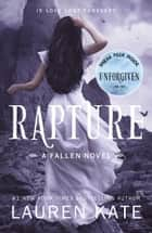 Rapture - Book 4 of the Fallen Series ebook by Lauren Kate