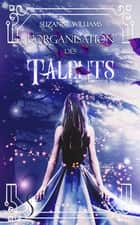 L'organisation des talents ebook by Suzanne Williams