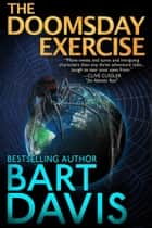 The Doomsday Exercise ebook by Bart Davis