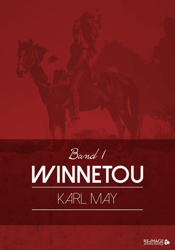Winnetou eBook by Karl May