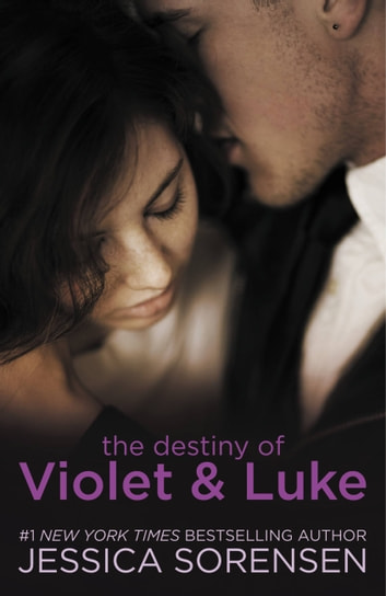 The Destiny of Violet & Luke ebook by Jessica Sorensen