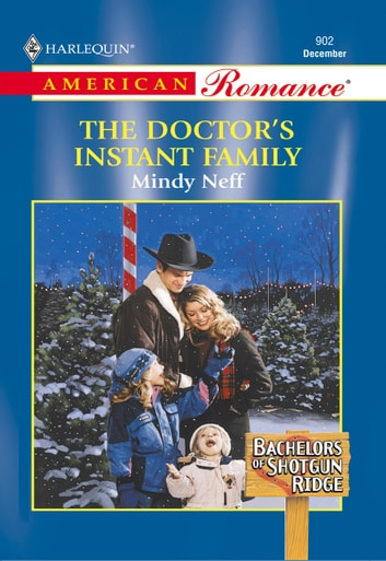 The Doctor's Instant Family ebook by Mindy Neff