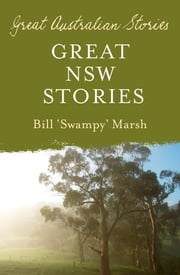 Great New South Wales Stories ebook by Marsh Bill