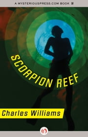 Scorpion Reef ebook by Charles Williams