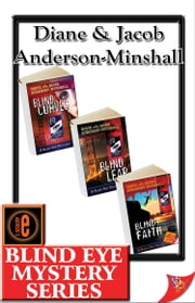 Blind Eye Mystery Series ebook by Diane Anderson-Minshall,Jacob Anderson-Minshall