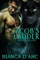 Jacob's Ladder ebook by Bianca D'Arc