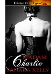 Madam Charlie ebook by Sahara Kelly